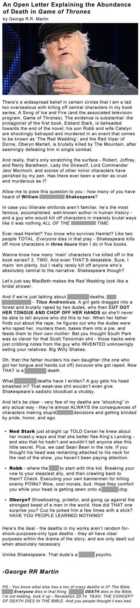 A letter from George RR Martin. - Ich verstehe nicht, dass die Leute sich über sowas aufregen. Dann lest die Bücher nicht und schaut die Serie nicht!