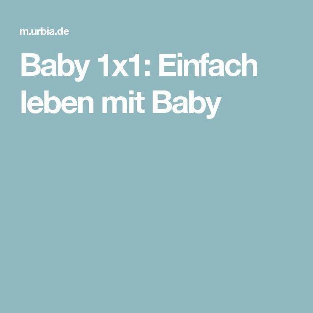 Baby 1x1: Einfach leben mit Baby