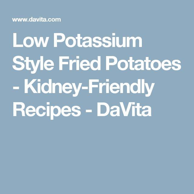 Low Potassium Style Fried Potatoes - Kidney-Friendly Recipes - DaVita