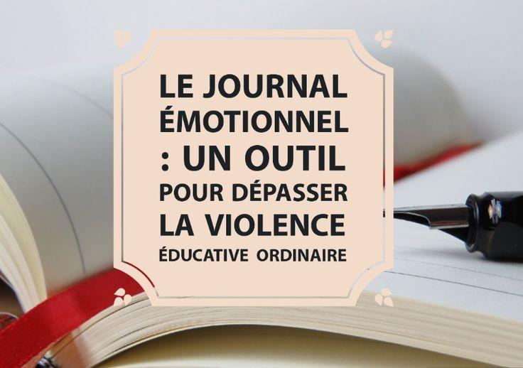 Les avantages d'un journal émotionnel pour comprendre nos réactions émotionnelles disproportionnées avec nos enfants + mode d'emploi                                                                                                                                                                                 Plus