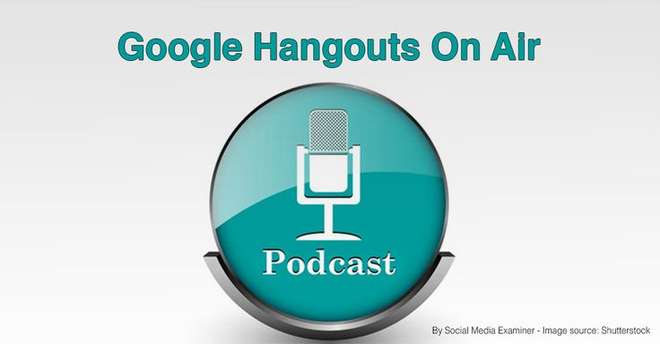 3 Steps to Create Podcasts With Google Hangouts On Air - for more info go to http://www.socialmediaexaminer.com/create-podcasts-with-google-hangouts-on-air/
