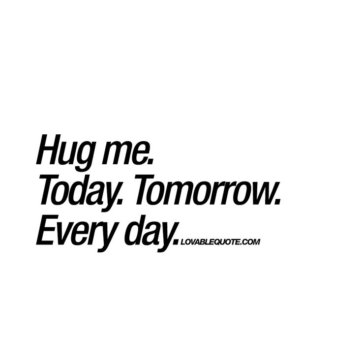 1000+ Hug Quotes On Pinterest