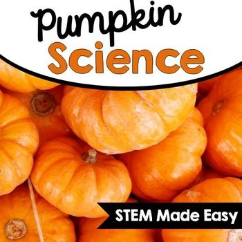 Pumpkin Science: An October STEM ActivityPumpkin Science is the perfect way to build science and math concepts into your October fun. Your students will love practicing their measurement and observational skills while reviewing important matter concepts.