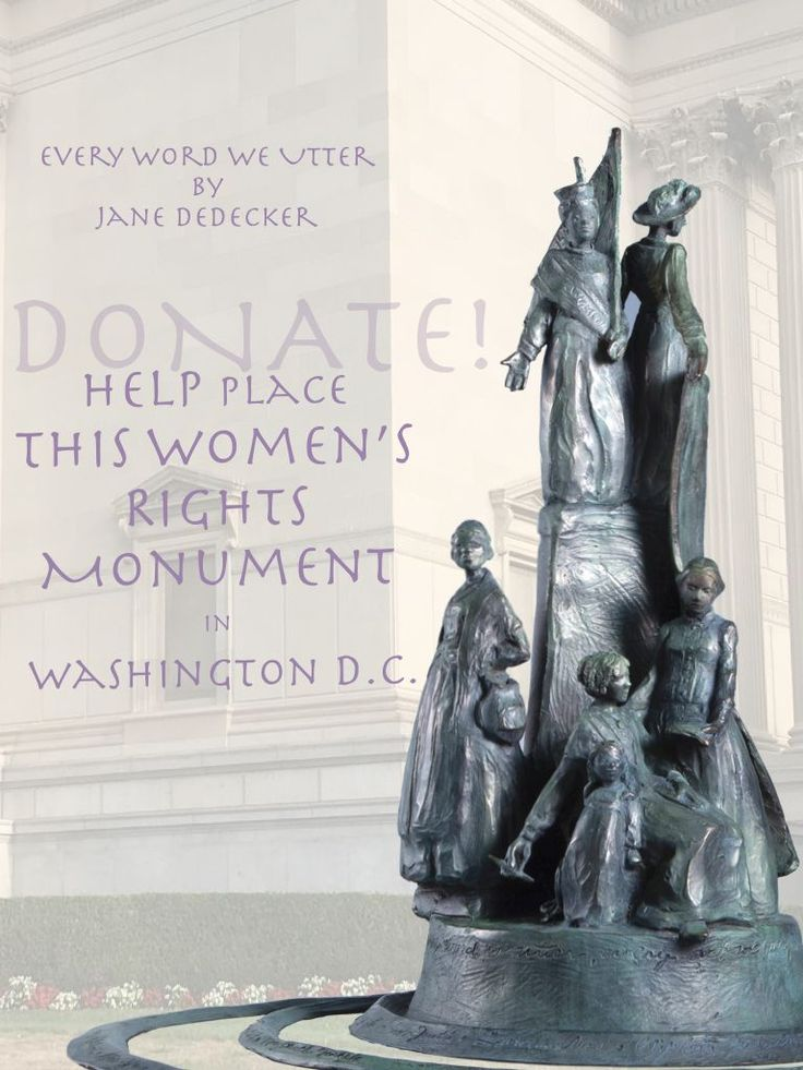 Get Involved & be part of the 19th Amendment Centennial Celebration Donate $10 Help place the in Wash DC. THEIR Movement OUR Monument Maquette for sale by the Artist inquire @