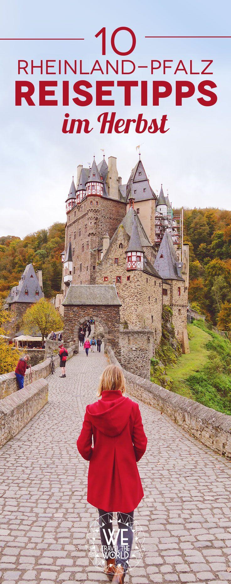 Reisetipps für deinen Rheinland-Pfalz Ausflug im Herbst! Inklusive Burg Eltz, Geierlay Hängebrücke, Bernkastel-Kues und Koblenz