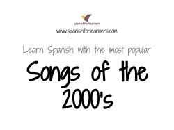 [Music] Most Popular Spanish Songs of the 2000's