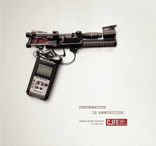"""Information is Ammunition"" ad campaignCanadian Journalists for Free Expression (CJFE)"