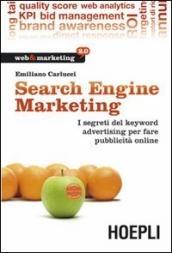 Search engine marketing. Strategie e strumenti per fare business nel Web 2.0 il libro di Emiliano Carlucci edito da Hoepli - BOL.IT