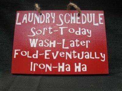 Laundry sign - so true