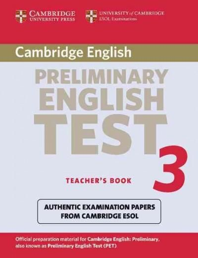 Cambridge Preliminary English Test 3: Examination Papers from University of Cambridge Esol Examinations ; English...