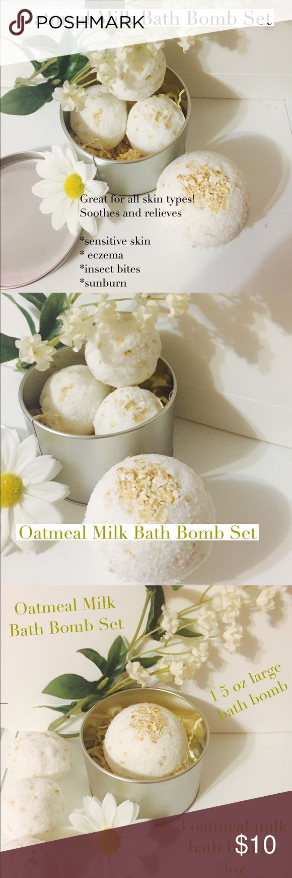 Oatmeal Milk Bath Bomb Set Oatmeal milk bath bomb set. A summertime essential for every household! Includes 1 large 5oz bath bomb & 3 standard size 3 oz bath bombs. These are gentle for all skin types. No added scents or colorants. Safe for babies children & adults ! These bath bombs relieve itchy skin, eczema insect stings,& sunburn. The oatmeal relieves the itch while the whole milk powder calms skin irritation & makes extra fizzing action. Drop in bath watch them fizz…