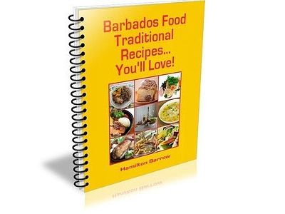 Traditional barbados recipes is a downloadable e book with over 70