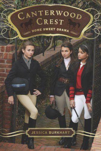 Home Sweet Drama (Canterwood Crest (Quality)) by Jessica Burkhart. $6.99. Author: Jessica Burkhart. Publication: April 6, 2010. Publisher: Aladdin; Original edition (April 6, 2010). Series - Canterwood Crest (Quality) (Book 8). Reading level: Ages 9 and up