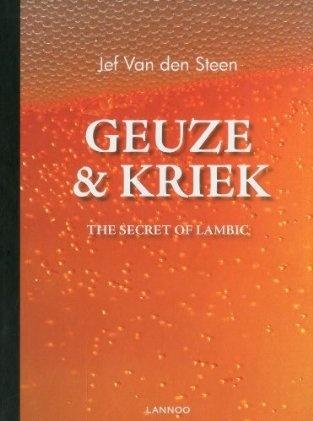 Geuze & Kriek: The Secret of Lambic Beer - looking forward to reading this one.