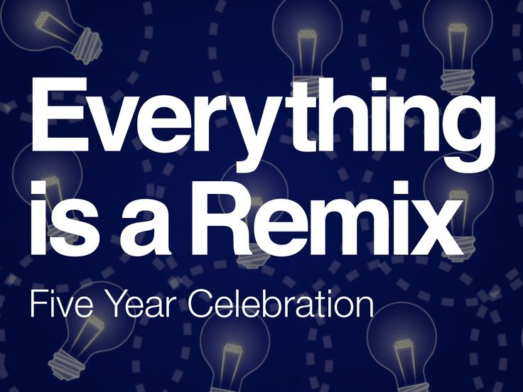 'Everything Is a Remix' Celebrates Its Five-Year Anniversary With a Remastered Release
