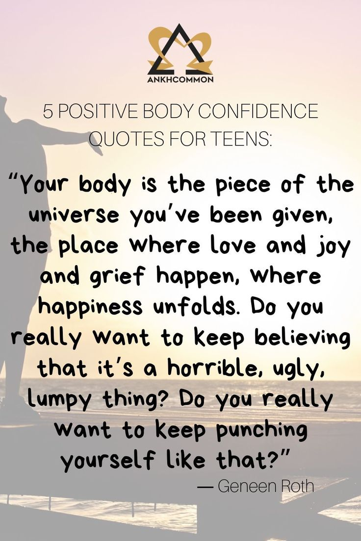 Top 5 Positive Body Image Quotes for Teens | Positive body ...