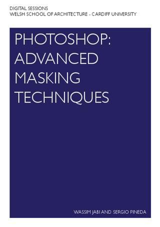 Photoshop: Advanced Masking Techniques