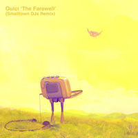 The Farewell - Ouici [Smalltown DJs Remix] by SMALLTOWN DJS on SoundCloud