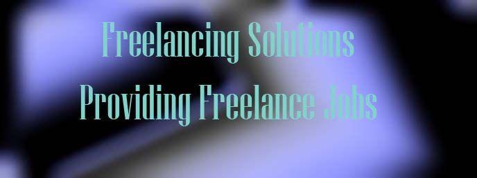 Freelancing Solutions Providing freelance jobs