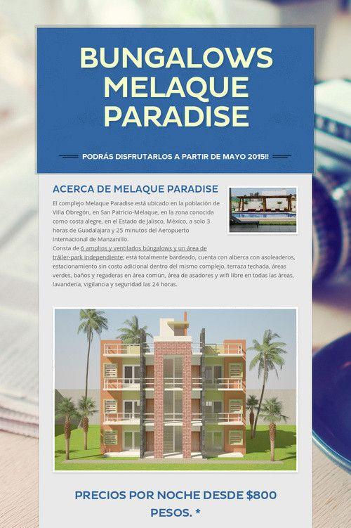 La novedad en Melaque Paradise, bungalows!! Reserva tu estancia por este medio o al correo contacto@melaqueparadise.com