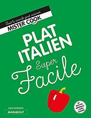 Amazon.fr - Super Facile : Un plat italien - Ilona Chovancova - Livres
