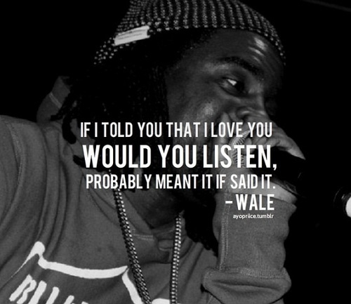 wale ambitious girl quotes - photo #23