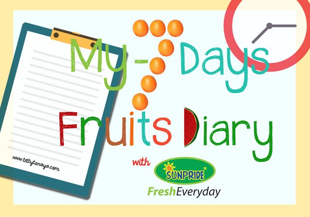 tetty tanoyo's: #My7-DaysFruitsDiary: Fruits I'm in Love!