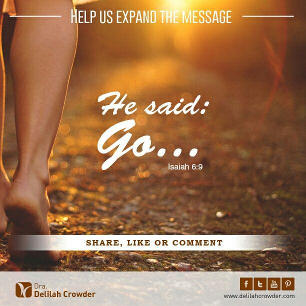 Go... Isaiah 6:9