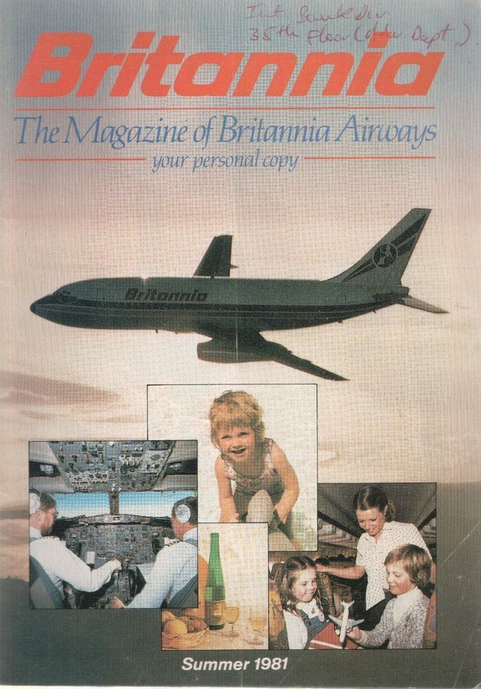 BRITANNIA AIRWAYS VINTAGE INFLIGHT MAGAZINE SUMMER 1981 BY Great Britannia Airways Magazine Summer 1981. 48 pages with lots of information including 767 info, route map, duty free, plus lots more.