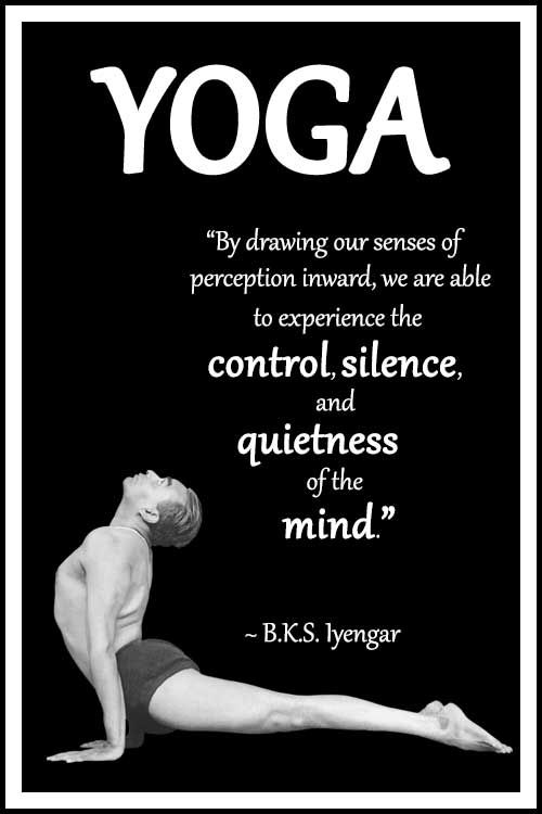 """BKS Iyengar Yoga Quote: """"By drawing our senses of perception inward, we are able to experience the control, silence, and quietness of the mind."""" .... #BKSIyengar #Inspirational #LifeQuote #YogaBenefits #YogaForAll #quoteoftheday #yogaquote"""