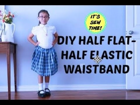 HOW TO SEW A CUTE SCHOOL UNIFORM,  HALF FLAT HALF ELASTIC WAISTBAND