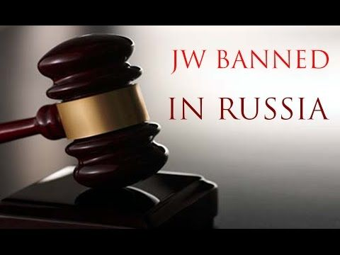 Russia bans Jehovah's Witnesses at Supreme Court Judgement Decision