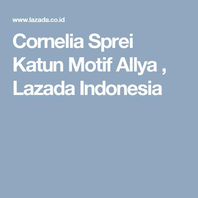 Cornelia Sprei Katun Motif Allya , Lazada Indonesia