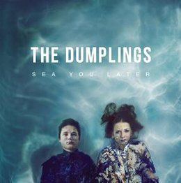 Sea You Later-The Dumplings