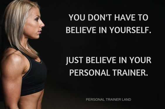 Personal Trainer Quotes - You don't have to believe in yourself. Just believe in your personal trainer.
