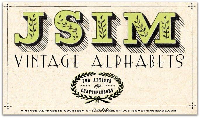 Free JSIM Vintage Alphabets | by Cathe Holden JustSomethingIMade.com