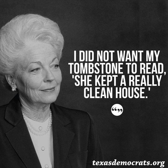 Ann Richards, governor of Texas (1990-94) was known for her sharp wit, strong personality, and liberal political views, Richards fought for women's and minority rights and worked to bring more women and minorities into power.