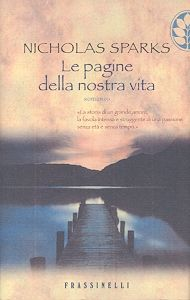 Le pagine della nostra vita. Nicholas Sparks