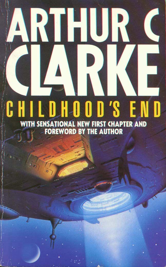 Childhood's End, by Arthur C. Clarke