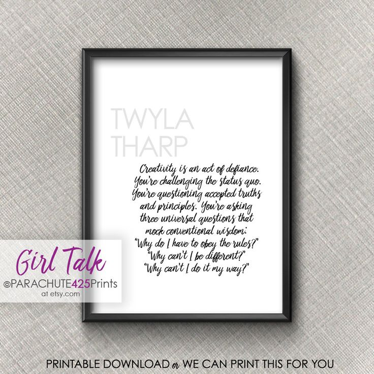 Twyla Tharp, Printable Quote, Girl Talk Quotes, creative quote, office wall art, gift for artist, gift for writer, dance gift, choreography by Parachute425Prints on Etsy