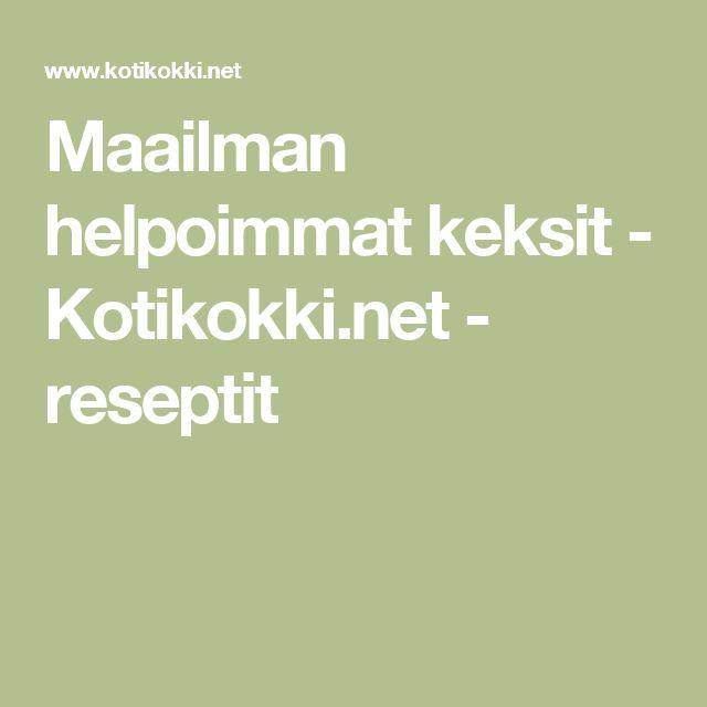 Maailman helpoimmat keksit - Kotikokki.net - reseptit