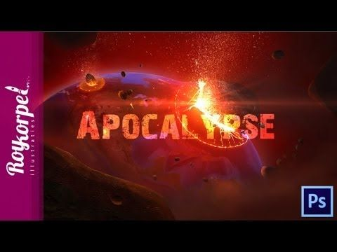 The Apocalypse, how the world will end | Photoshop CS6 how to time lapse...