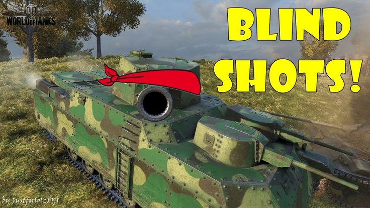 World of Tanks - Funny Moments | BLIND SHOTS! #4