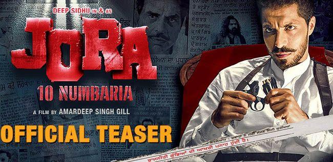 Jora 10 Numbaria 2017: Punjabi Movie Full Star Cast & Crew, Story, Release Date, Budget Info: Dharmendra, Deep Sidhu