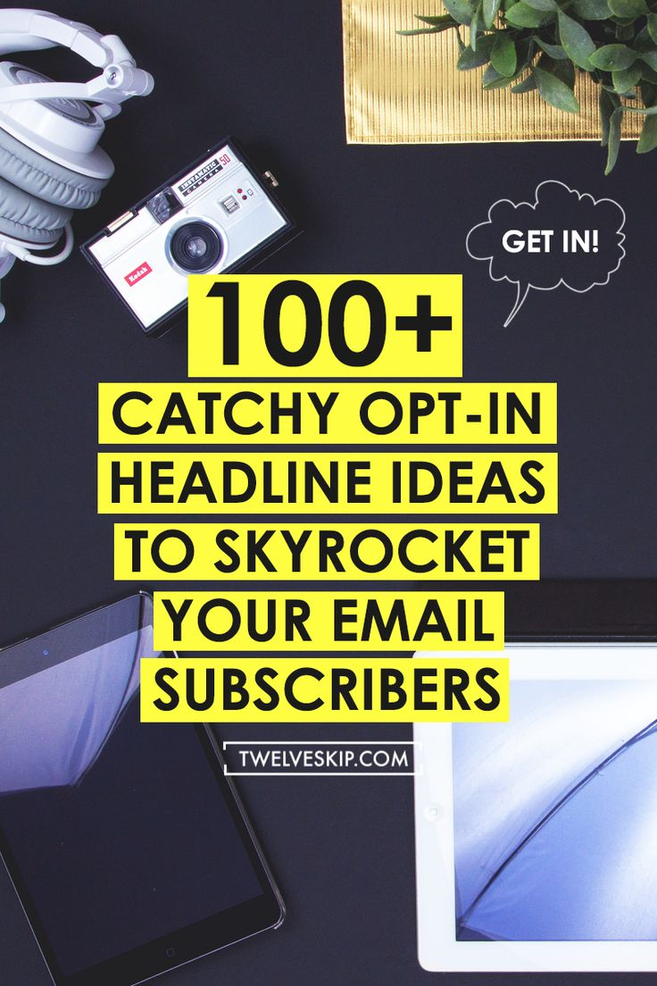 Want to grow your email list? USe these email marketing tips to do just that - 100+ Catchy Opt-In Headline Ideas To Get More Subscribers. *Pin now!*