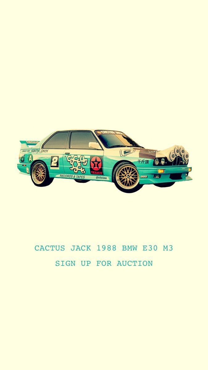 Cactus Jack 1988 Bmw E30 M3 Car In 2020 Bmw E30 Bmw E30 M3 Cactus Jack