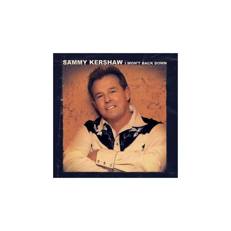 Sammy kershaw - I won't back down (CD)
