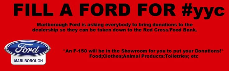 Fill a Ford! Siksika Nation is still in need of donations and High River will need donations down the road as well. Bring all your donations to Marlborough Ford!