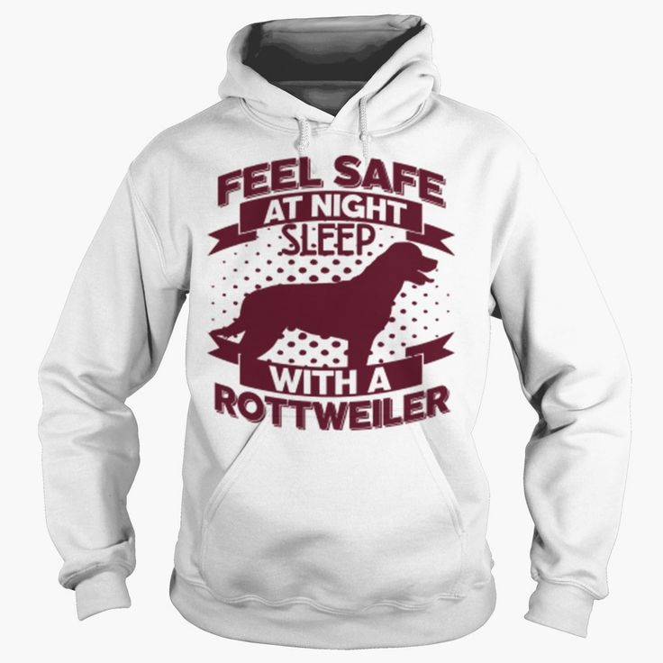 FEEL SAFE AT NIGHT SLEEP WITH A #ROTTWEILER, Order HERE ==> https://www.sunfrog.com/Pets/127818752-792301597.html?51147, Please tag & share with your friends who would love it, #xmasgifts #jeepsafari #birthdaygifts  #rottweiler hembra, rottweiler funny, rottweiler aleman #rottweiler #family #science #nature #sports #tattoos #technology #travel