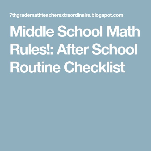 Middle School Math Rules!: After School Routine Checklist